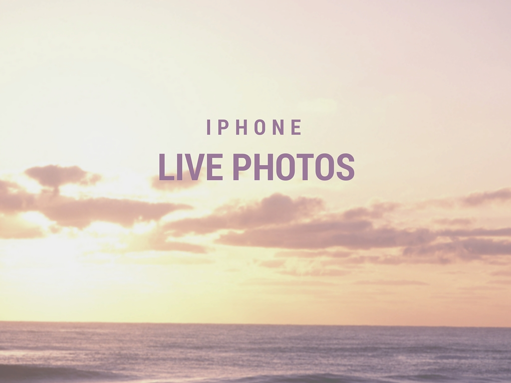 iPhone Live Photos